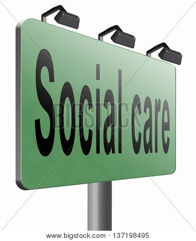Social care or health security healthcare insurance pension disability welfare and unemployment programs, 3D illustration, isolated on white
