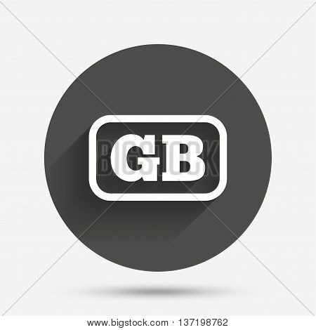 British language sign icon. GB Great Britain translation symbol with frame. Circle flat button with shadow. Vector