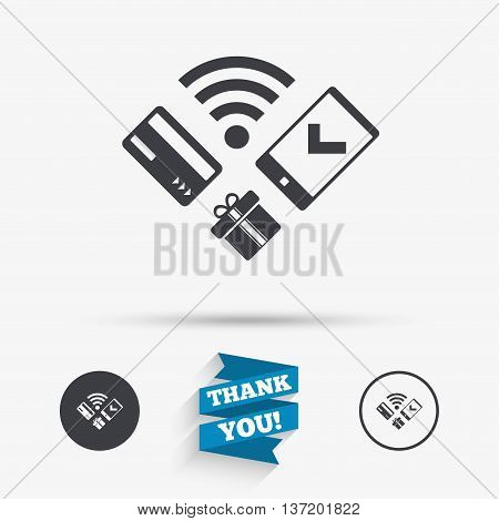 Wireless mobile payments icon. Smartphone, credit card and gift symbol. Flat icons. Buttons with icons. Thank you ribbon. Vector