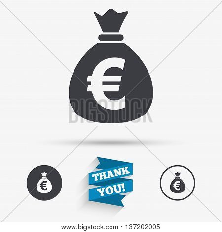 Money bag sign icon. Euro EUR currency symbol. Flat icons. Buttons with icons. Thank you ribbon. Vector