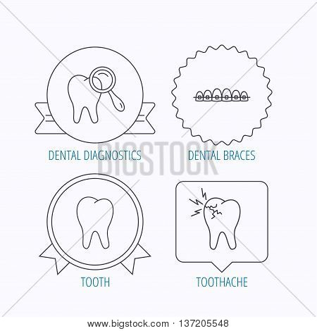 Tooth, dental braces and toothache icons. Dental diagnostics linear sign. Award medal, star label and speech bubble designs. Vector