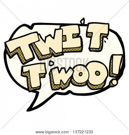 freehand drawn comic book speech bubble cartoon twit two owl call text
