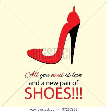 Fashion poster design. Womens high heel red shoes with text. Vector illustration.