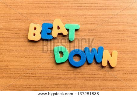 Beat Down Colorful Word