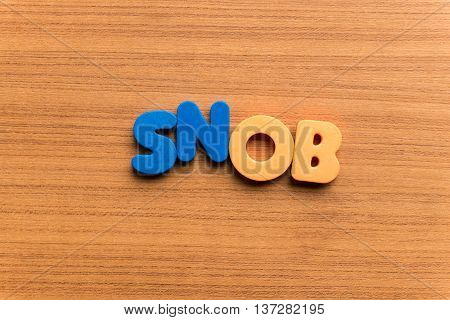 Snob Colorful Word