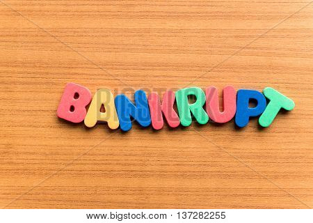 Bankrupt Colorful Word