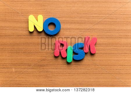 No Risk Colorful Word