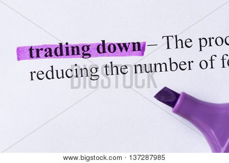 Trading Down Word Highlighted