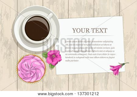 Vector vintage postcard with an inscription. Morning light composition of coffee, a cake, a piece of paper with text and flowers on wooden background, top view