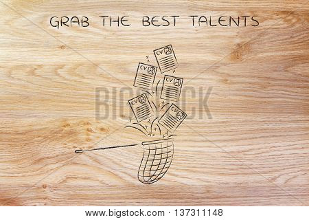 Net Handling A Group Of Falling Resumes, Grab The Best Talents
