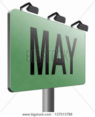 May to next month of the year spring event calendar, road sign billboard, 3D illustration, isolated, on white