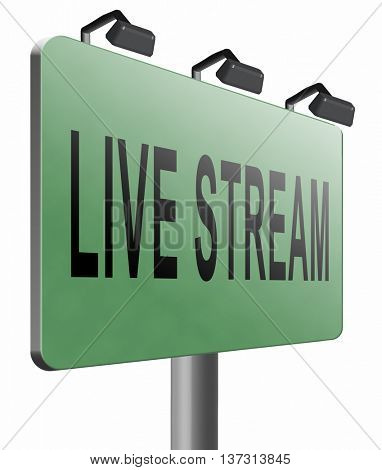 live stream music song audio or listen to radio streaming video road sign billboard, 3D illustration, isolated, on white