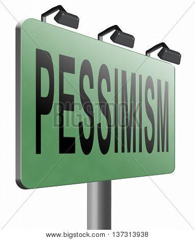 Pessimism, negative pessimistic thinking bad mood pessimist, 3D illustration, isolated, on white