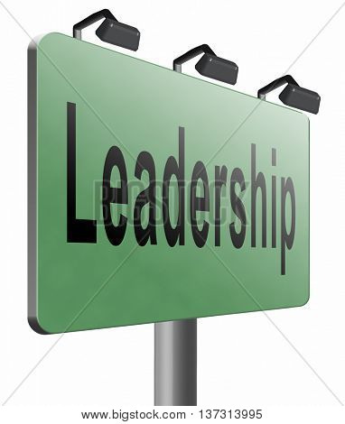 leadership road sign, follow team leader or way to success concept business leader or market leader, 3D illustration, isolated, on white