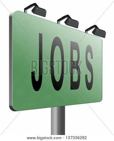 job search vacancy for jobs online job application help wanted hiring now job ad advert advertising road sign billboard, 3D illustration, isolated, on white