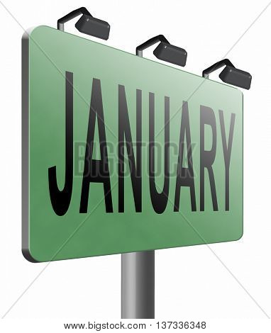 January the first month of the next year in winter season road sign billboard, 3D illustration, isolated, on white
