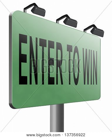 enter to win game contest lottery or competition, 3D illustration isolated on white
