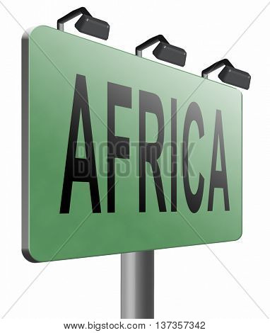 Africa continent tourism vacation and travel, road sign billboard. 3D illustration, isolated,on white