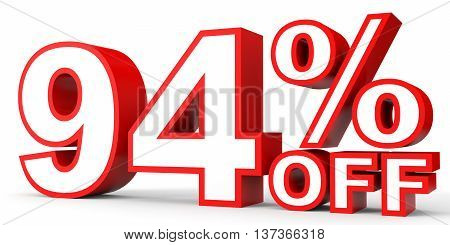 Discount 94 Percent Off. 3D Illustration On White Background.