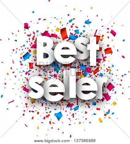 Best seller paper white background with color confetti. Vector illustration.