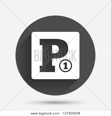 Paid parking sign icon. Car parking symbol. Circle flat button with shadow. Vector