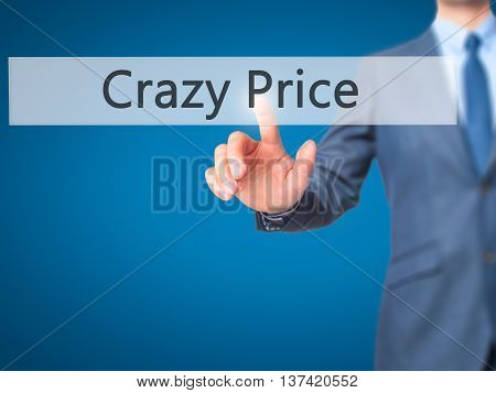 Crazy Price - Businessman Hand Touch  Button On Virtual  Screen Interface