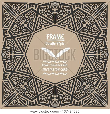Doodle vector tribal ethnic style frame .Bohemian Invitation card. Folk style banner.
