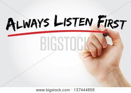 Hand Writing Always Listen First