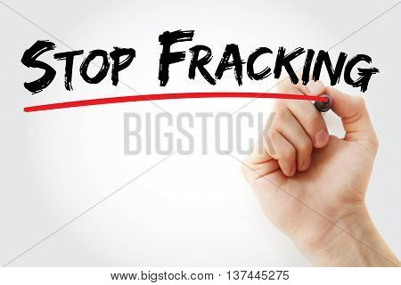 Hand Writing Stop Fracking With Marker