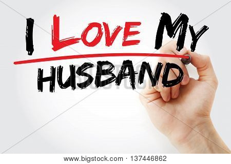 Hand Writing I Love My Husband With Marker