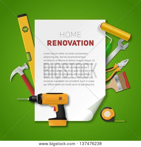 Home renovation banner with vector realistic hand tools. Electric drill, pliers, paint roller, brush, hammer, spanner, meter and spirit level. House remodeling poster on a green background