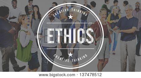 Ethnics Behavior Ideals Integrity Moral Concept