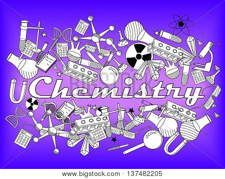 Vector line art Doodle set of cartoon characters and objects Chemistry. Coloring book