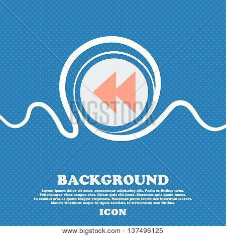 Rewind  Sign Icon. Blue And White Abstract Background Flecked With Space For Text And Your Design. V