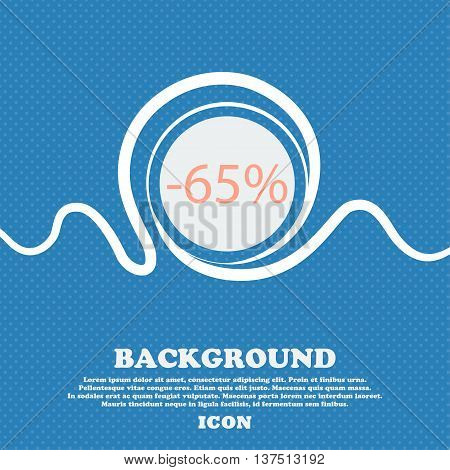 65 Percent Discount Sign Icon. Sale Symbol. Special Offer Label. Blue And White Abstract Background