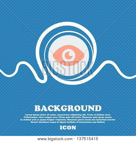 Eye, Publish Content  Sign Icon. Blue And White Abstract Background Flecked With Space For Text And