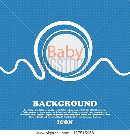 Baby On Board Sign Icon. Infant In Car Caution Symbol. Baby-pacifier Nipple. Blue And White Abstract