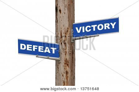 Street sign concepts defeat or victory isolated
