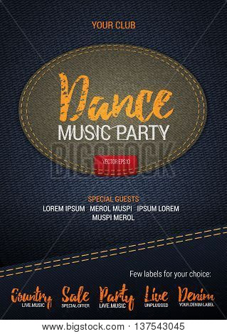 Dance Music Party flyer or banner with denim background. Vector template with denim label. Caption thread. Print