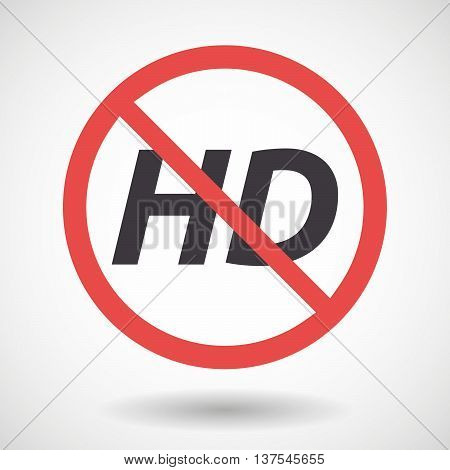 Isolated Forbidden Signal With    The Text Hd