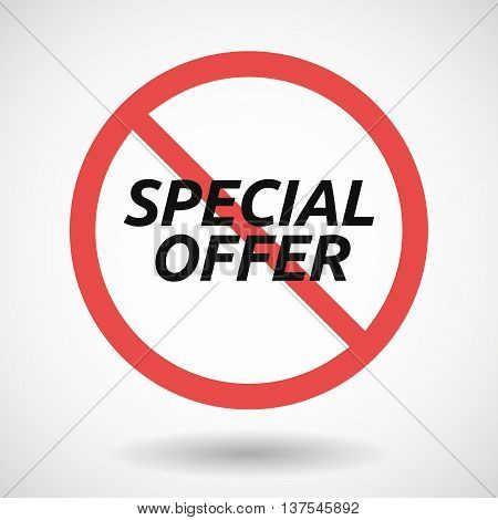 Isolated Forbidden Signal With    The Text Special Offer