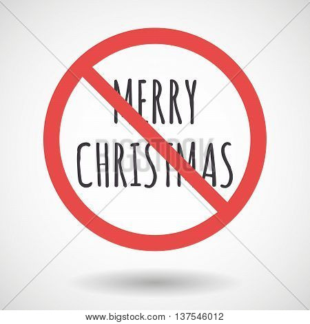 Isolated Forbidden Signal With    The Text Merry Christmas