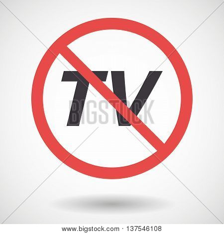 Isolated Forbidden Signal With    The Text Tv