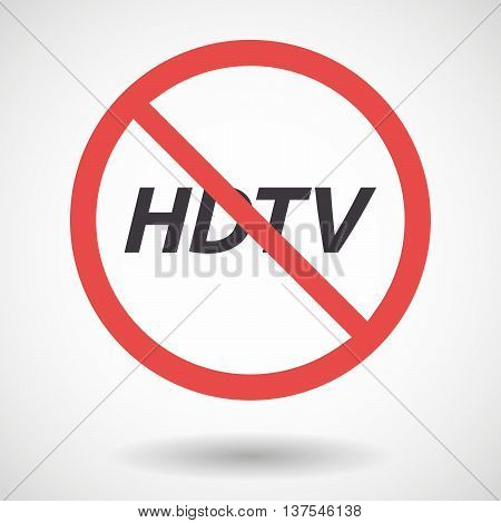 Isolated Forbidden Signal With    The Text Hdtv