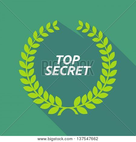 Long Shadow Laurel Wreath With    The Text Top Secret