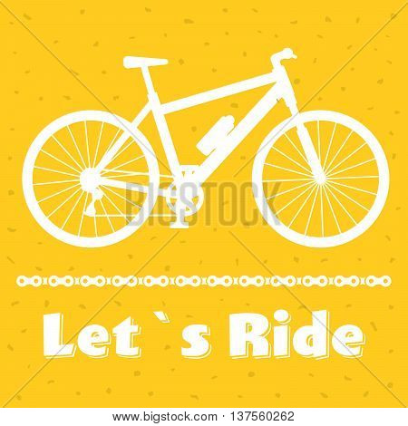 Minimalistic bike poster Let's Ride. Mountain bicycle with a chain. Vector illustration