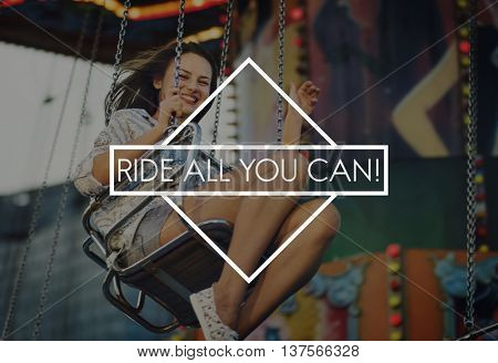 Ride All You Can Amusement Amusing Enjoyment Concept