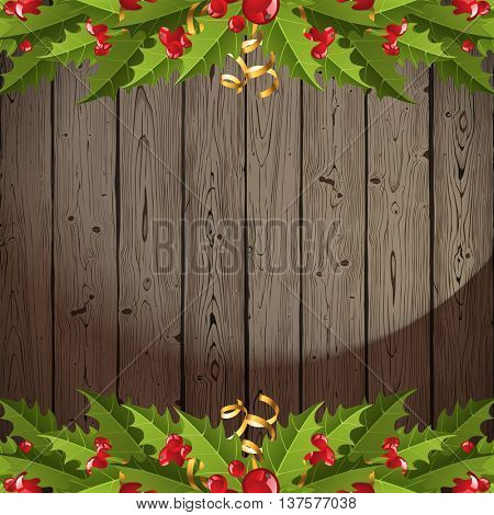 Wooden background with holly berry borders