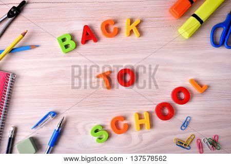 Back To School Concept With Colorful Letters And School Supplies
