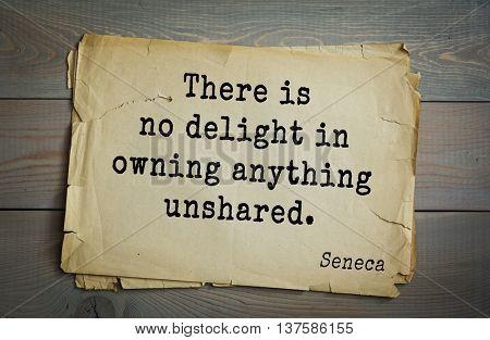 Quote of the Roman philosopher Seneca (4 BC-65 AD).